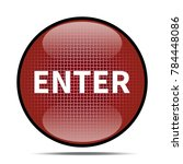 enter icon .internet button.3d... | Shutterstock . vector #784448086