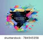 abstract fantastic background ... | Shutterstock .eps vector #784545358
