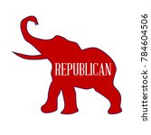 red republican elephant over a... | Shutterstock .eps vector #784604506