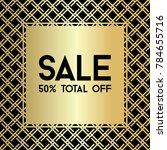 gold gride. sale banner... | Shutterstock .eps vector #784655716