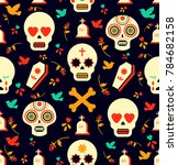 mexican day of the dead... | Shutterstock . vector #784682158