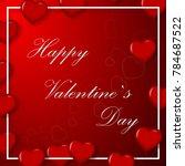 eps10 vector happy valentine's... | Shutterstock .eps vector #784687522