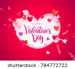happy holidays  valentines day... | Shutterstock .eps vector #784772722