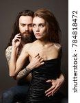 beautiful couple. sexy woman...   Shutterstock . vector #784818472