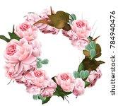 rose flowers wreath template... | Shutterstock .eps vector #784940476