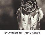 soft focus on dream catcher... | Shutterstock . vector #784973596