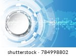 abstract technological... | Shutterstock .eps vector #784998802