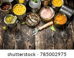 various canned vegetables  meat ... | Shutterstock . vector #785002975