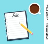 blank to do list  notebook with ...   Shutterstock .eps vector #785051962