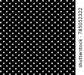 white dots pattern | Shutterstock . vector #785052322