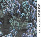 watercolor seamless pattern.... | Shutterstock . vector #785075008