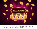 slot machine and jackpot banner ... | Shutterstock .eps vector #785101315