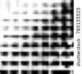 abstract grunge grid polka dot... | Shutterstock . vector #785155525