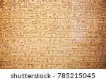 egyptian hieroglyphs on the wall   Shutterstock . vector #785215045