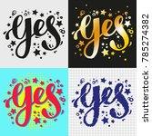 yes lettering. hand brush... | Shutterstock .eps vector #785274382