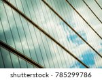 abstract reflections in glass... | Shutterstock . vector #785299786