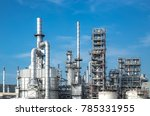 close up industrial view at oil ... | Shutterstock . vector #785331955