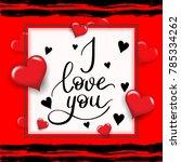 i love you template for banner...   Shutterstock .eps vector #785334262