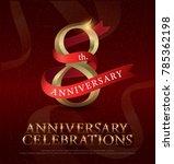 8th years anniversary... | Shutterstock .eps vector #785362198