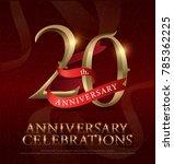 20th years anniversary... | Shutterstock .eps vector #785362225