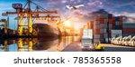 logistics and transportation of ... | Shutterstock . vector #785365558