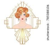 flapper 20's style. vintage... | Shutterstock .eps vector #785388106