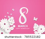 8 march. happy mother's day.... | Shutterstock .eps vector #785522182