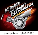 king turbo charger concept... | Shutterstock .eps vector #785531452