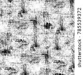 black white grunge pattern.... | Shutterstock . vector #785539372