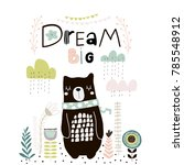 Stock vector dream big lettering cute cartoon bear in scarf with clouds and lowers in scandinavian style 785548912