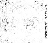 black white grunge pattern.... | Shutterstock . vector #785548978