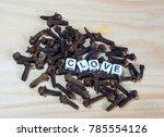 clove block letters in...   Shutterstock . vector #785554126