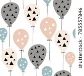 seamless pattern with balloons... | Shutterstock .eps vector #785557846