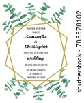 wedding invitation floral card... | Shutterstock .eps vector #785578102