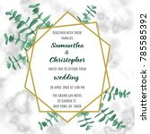 wedding invitation floral card... | Shutterstock .eps vector #785585392