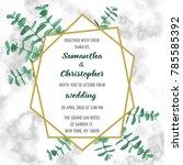 wedding invitation floral card...   Shutterstock .eps vector #785585392