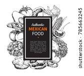 mexican food sketch label in... | Shutterstock .eps vector #785663245