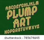 plump art typeface. retro... | Shutterstock .eps vector #785674645