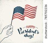 happy presidents day. man hand... | Shutterstock .eps vector #785702236