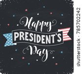happy presidents day text  with ... | Shutterstock .eps vector #785702242