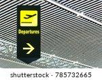airport departure information... | Shutterstock . vector #785732665
