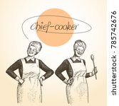 lady chef. cooking. vintage... | Shutterstock .eps vector #785742676