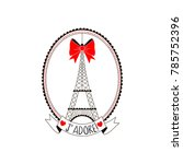 eiffel tower  valentine day... | Shutterstock .eps vector #785752396