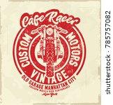 cafe racer. illustration... | Shutterstock .eps vector #785757082