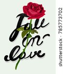 fall in love slogan with rose... | Shutterstock .eps vector #785773702
