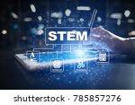 stem. science technology... | Shutterstock . vector #785857276