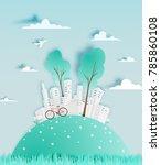 modern city in paper art style...   Shutterstock .eps vector #785860108