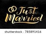 hand drawn just married golden... | Shutterstock .eps vector #785891416