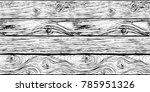 texture of wooden boards....   Shutterstock .eps vector #785951326