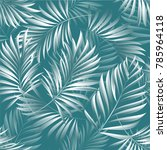 tropical palm leaves  jungle... | Shutterstock .eps vector #785964118